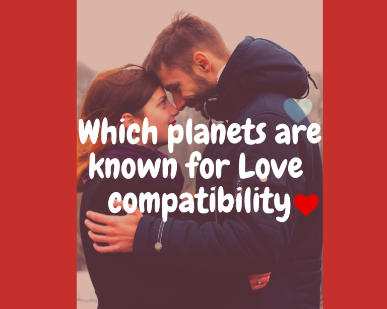 Two planets are known for Love compatibility